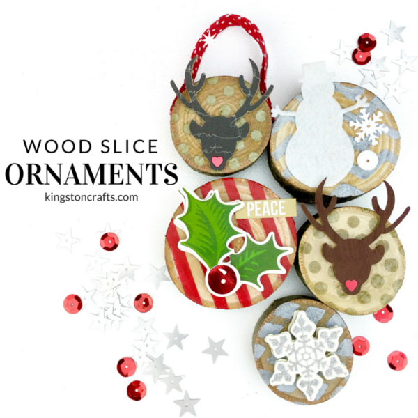 Wood slice ornaments from  Kingston Crafts