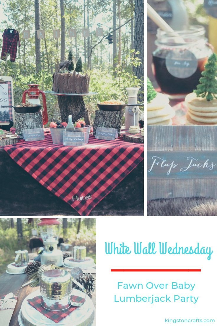 White Walls Wednesday – Fawn Over Baby Lumberjack Party