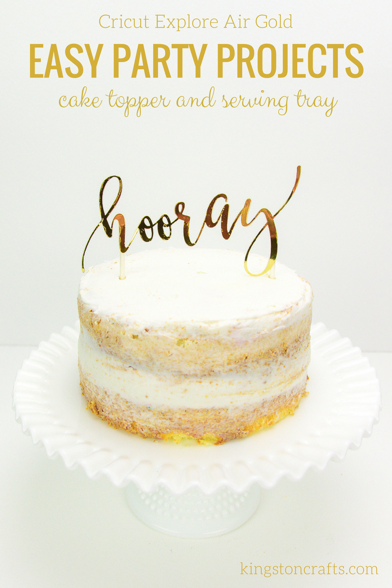 Cricut Explore Gold Easy Party Projects