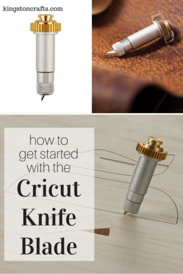 How to Get Started with the Cricut Knife Blade - Kingston Crafts