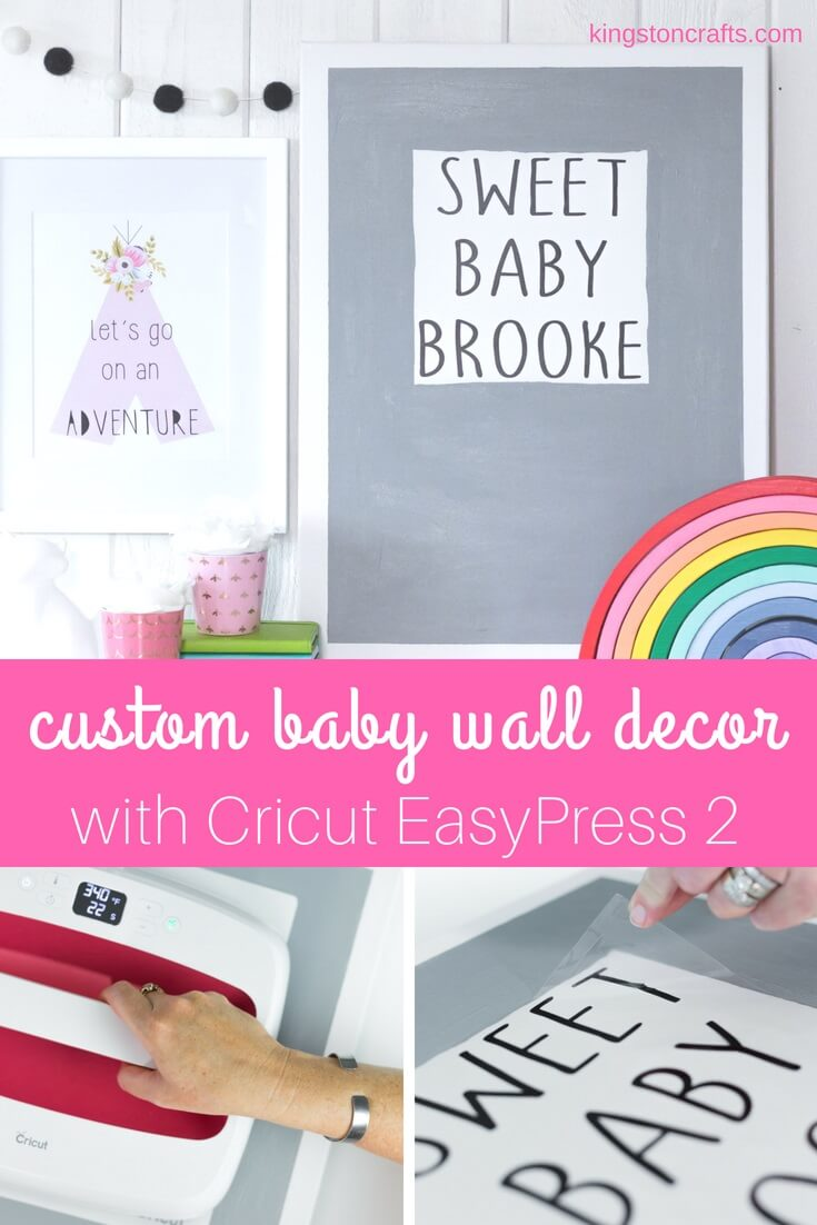 Create Baby Wall Decor with the Cricut EasyPress 2 - Kingston Crafts