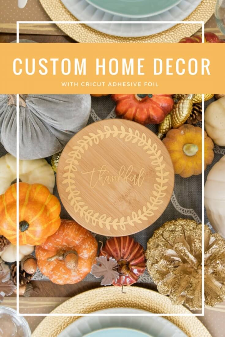 Create Custom Home Decor with Cricut Adhesive Foil - Kingston Crafts