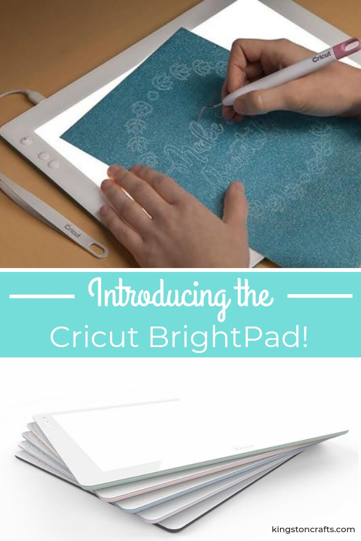 Introducing the Cricut BrightPad - Kingston Crafts