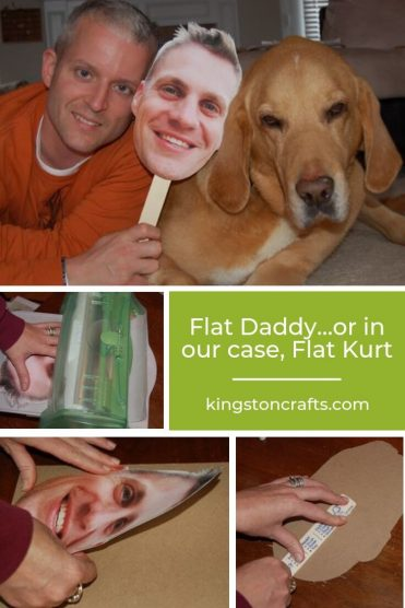 Flat Daddy…or in our case, Flat Kurt - Kingston Crafts