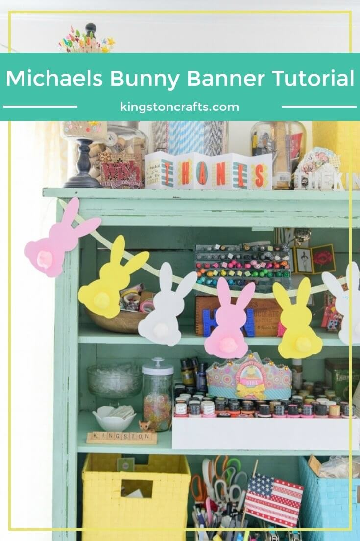 Michaels Bunny Banner Tutorial - Kingston Crafts