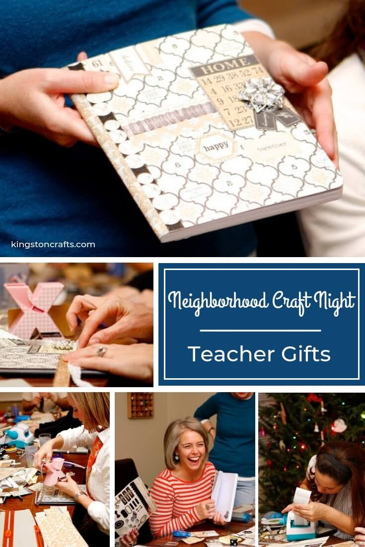 Neighborhood Craft Night – Teacher Gifts - Kingston Crafts